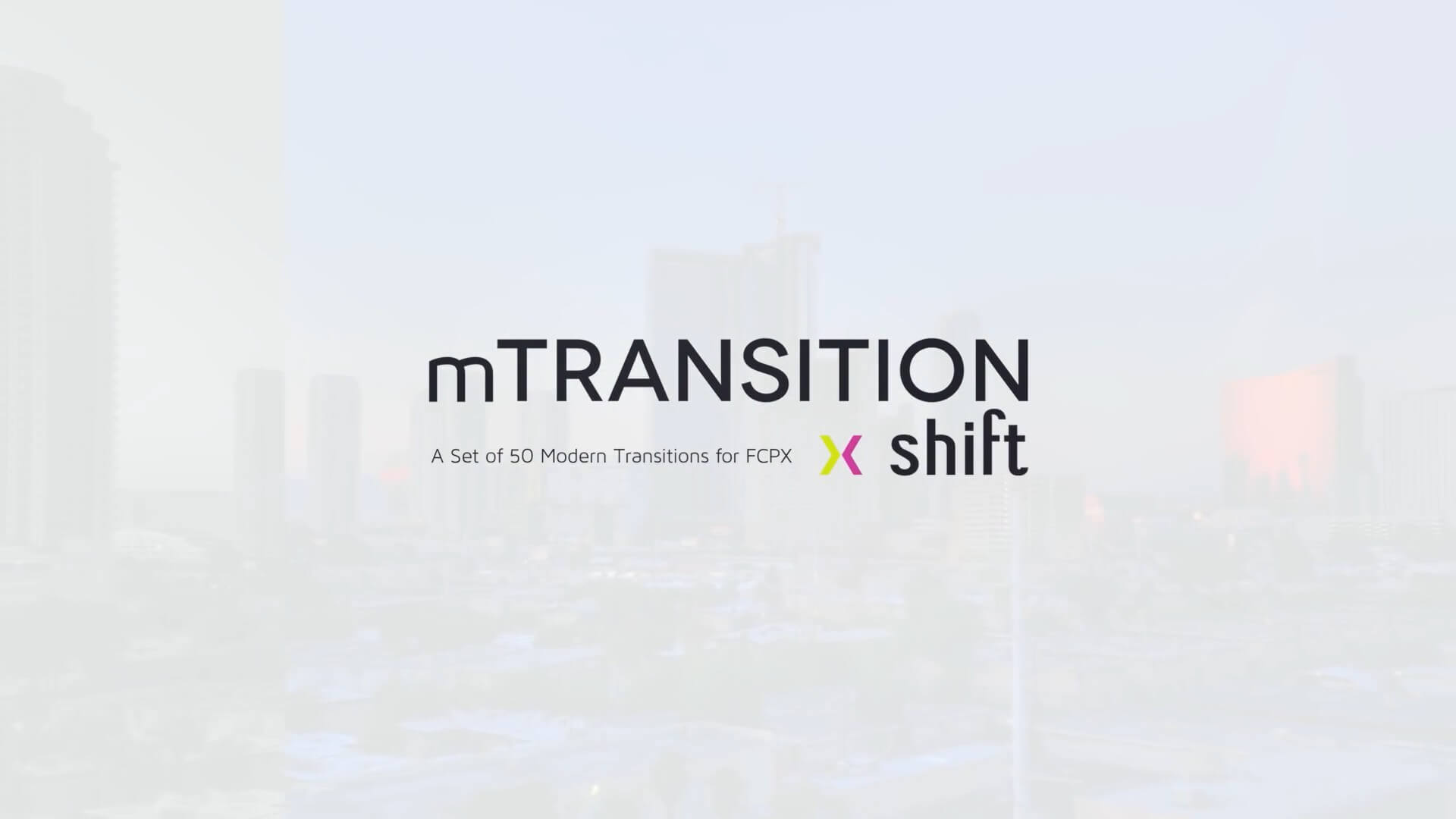FCPX转场插件 50种推拉分屏切割动画过渡 完整版 mTransition Shift | MAC影视后期资源站