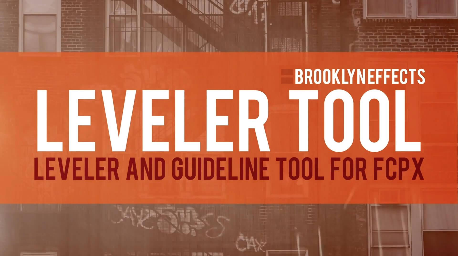 FCPX视频画面水平垂直矫正调平工具 BE Leveler and Guides
