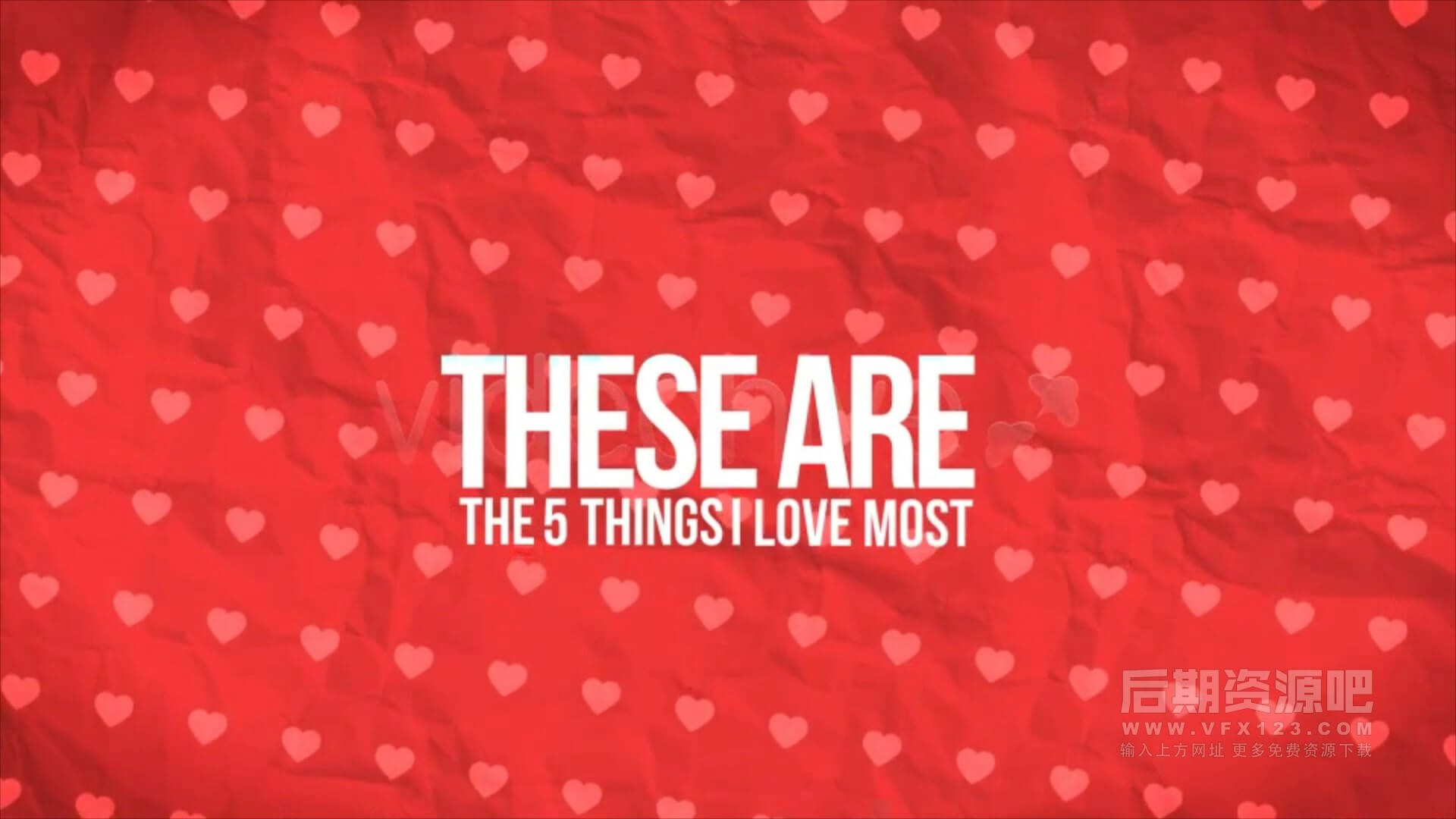 Motion模板 可爱甜心表白爱情相册模板 Five Things I Love