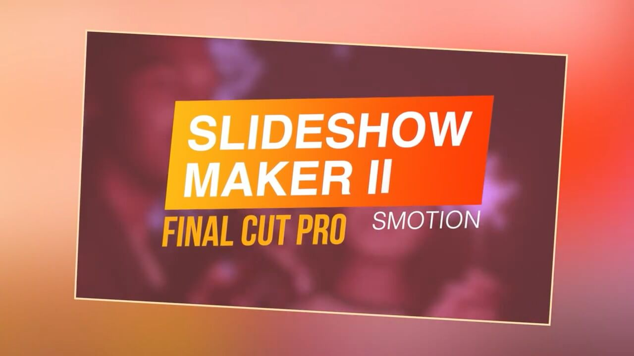 fcpx插件 9组幻灯片相册展示制作工具 支持M1 Slideshow Maker II